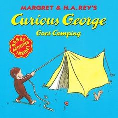 Letter C: Camping Day-Curious George Goes Camping