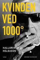 BOGBROKKEN: Hallgrímur Helgason: Kvinden ved 1000°, 2013