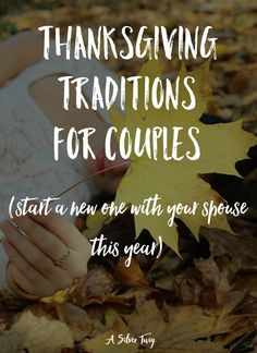 Are you feeling the holiday spirit? Here are 5 great Thanksgiving traditions you should start with your spouse this year.