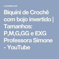 Biquíni de Crochê com bojo invertido | Tamanhos: P,M,G,GG e EXG Professora Simone - YouTube
