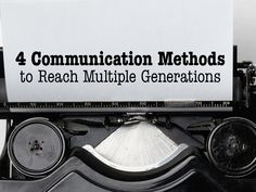 4 Communication Methods to Reach Multiple Generations Each Week Generational Differences, Speech Outline, Communication Methods, Church Office, To Reach, Homework, Connection, Events, School