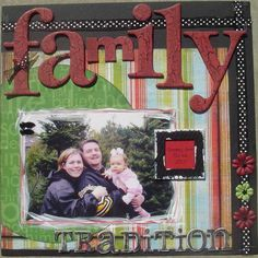 #Family #scrapbook #layout @Suzanne, with a Z. Swanepoel notice the writing...it does not always have to be exactly the same