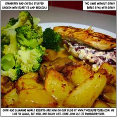 Looking for a tasty, unusual but super quick to make meal? Try our gorgeous cranberry and cheese stuffed chicken served with broccoli, roasties and gravy! Healthy Eating Recipes, Cooking Recipes, Meal Recipes, Healthy Food, Yummy Food, Slimming World Chicken Dishes, Slimming World Recipes Syn Free, Cheese Stuffed Chicken, Cheap Dinners
