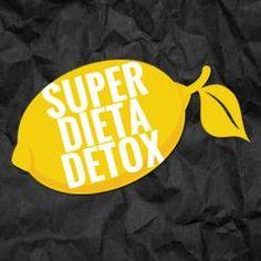 Toni Utilidades: Super Dieta Detox