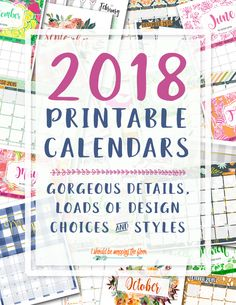 Printable 2018 Calendars | Loads of design styles to choose from. Easy downloads and printing.