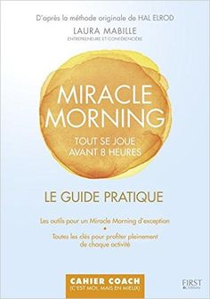 Amazon.fr - Cahier d'activités Miracle Morning - Laura MABILLE - Livres