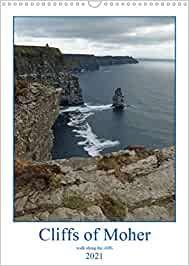 Cliffs of Moher - walk along the cliffs (Wall Calendar 2021 DIN A3 Portrait): Cliffs Of Moher, A3, Calendar, Walking, Portrait, Water, Outdoor, Wall Calendars, Stationery Set
