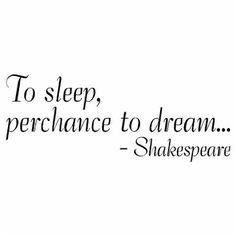 To sleep...