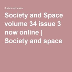 Society and Space volume 34 issue 3 now online | Society and space