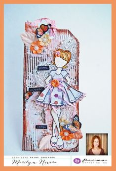 My Doll My Style - Marilyn Rivera (USA) - Wendy Schultz ~ Prima Projects.