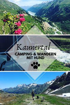 Das Kaunertal - Geheimtipp in den Ötztaler Alpen | miDoggy Community Bergen, Van Life, Roadtrip, Map, Mountains, Nature, Travel, Tricks, Blog