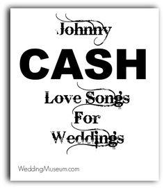 Johnny Cash Love Songs For Weddings