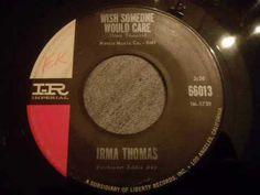 Irma Thomas - I Wish Someone Would Care - Fantastic Soul Ballad (+playlist)