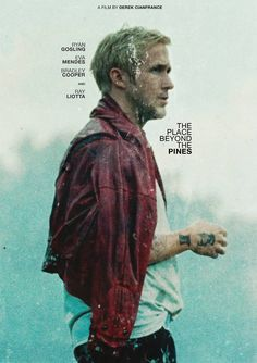 "The Place Beyond The Pines - Derek Cianfrance 2012 -- ""A motorcycle stunt rider…"