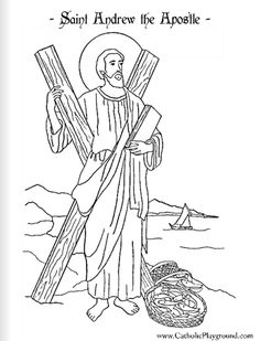 Saint Andrew the Apostle Catholic coloring page  Feast day is November 30