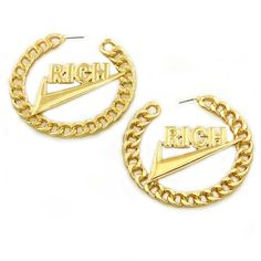 """KB """"Rich AF"""" Dope gold chain link with Rich over the swoosh all in... ($17) ❤ liked on Polyvore featuring jewelry, earrings, accessories, yellow gold hoop earrings, hoop earrings, chain link earrings, chain link jewelry and gold jewellery"""