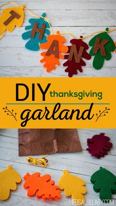 DIY Thanksgiving garland banner made from felt. Great decoration to try with the kids.