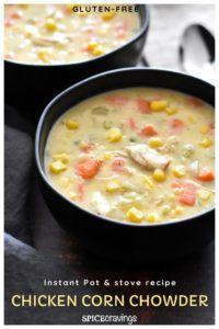 Gluten-Free Chicken Corn Chowder in Instant Pot - #chicken #chowder #gluten #instant - #new