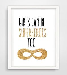 Girls can be superheroes too! Great message for girls. DIY inspiration. Please choose cruelty free vegan art materials and supplies
