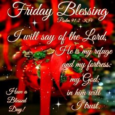 Friday Blessing.Have a Blessed Day!