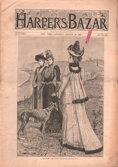 """Harper's Bazar cover - August 20th, c.1892. Captioned: """"Sea-Shore, And Casino Toilettes"""" (fashion designed dresses). Most likely depicting American Gilded Age fashioned ladies, in Newport, RI. ~ {cwl}"""