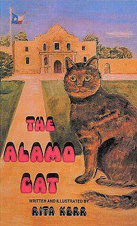 The Alamo Cat, by Rita Kerr