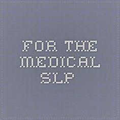 Long list of patient goals for the medical speech language pathologist.