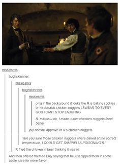 Nothing like some barricade boys chicken nuggets. ....I'll try them R.... because I love you, and I don't want feelings hurt. Joly, I'll expect you to save my life if I need it.... Marius, you better taste them with me. :P