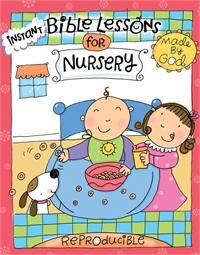 Instant Lessons For Nursery Made By Rose Publishing It S Never