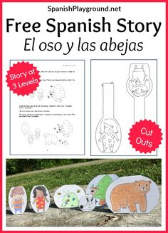 Spanish story PDF, El oso y las abejas, with cut outs of the characters for retelling the story. Three versions at different levels of difficulty.
