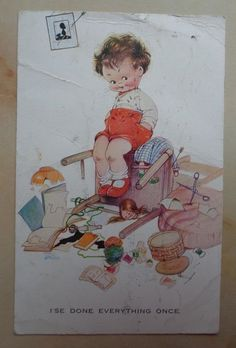 Mabel Lucie Attwell PC no: 979  I se Done Everything Once  Boy Untidy Room