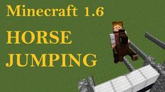 Minecraft 1.6 Horse Jumping
