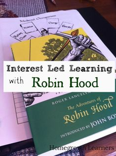 """A """"Delightful DoubleExistence"""" - Robin Hood unit study"""