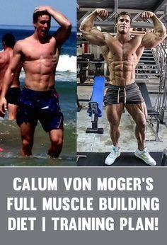 Von Moger's Insane Muscle Gain Transformation Diet & Workout Routine!Calum Von Moger's Insane Muscle Gain Transformation Diet & Workout Routine! Muscle Gain Diet, Muscle Building Diet, Muscle Fitness, Build Muscle, Muscle Building Workouts, Muscle Mass, Mens Fitness, Health Fitness, Bodybuilding Training