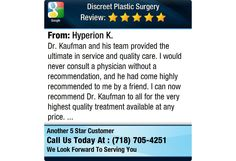 Dr. Kaufman and his team provided the ultimate in service and quality care. I would never...