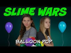 (1) SLIME WARS || MAKING SLIME WITH BALLOONS || Taylor and Vanessa - YouTube