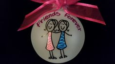 Friends Forever-personalized-ornament-hand painted-Christmas ornament-glass bulb-birthday gift-sisters-girl friends-friends by Wurksfromtheheart on Etsy