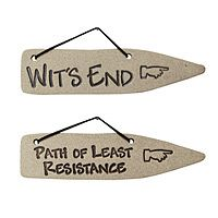 """Warning Signs   The path to inspiration isn't without its share of maddening obstacles, but at least you can have a laugh along the way with these sassy, irreverent stoneware signs that point to your favorite thinking spot. Signs are imprinted with one of two catch-phrases: """"Wit's End"""" or """"Path of Least Resistance"""". Handmade by Jo-Anne & Gerald Warren in Canada."""