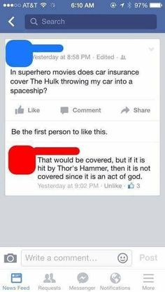 I think about this all the time! Is there superhero insurance? What about alien invasion insurance?