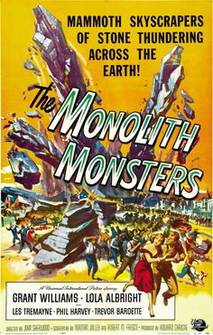 Monolith Monsters 1957 Grant Williams, Harry Jackson, Horror Sci-Fi, John Sherwood, Les Tremayne, Linda Scheley, Lola Albright, Phil Harvey, Richard H. Cutting, Trevor Bardette, William Flaherty