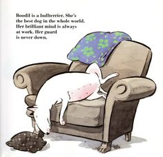 BOODIL, MY DOG. There is a world of difference btw the Boodil that the world sees, and the Boodil that his young owner sees. He is a dog of huge (though subtle) talents. Written by Pija Lindenbaum, translated by Gabrielle Charbonnet Ages 5 and Up