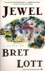 JEWEL, by Bret Lott. Yup, this too was a novel before it was a movie!