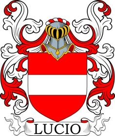 Lucio Family Crest and Coat of Arms