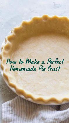 Easy Pie Recipes, Easy Homemade Recipes, Pie Crust Recipes, Sweet Recipes, Baking Recipes, Dessert Recipes, Easy Pie Crust, Homemade Pie Crusts, Buttery Pie Crust Recipe