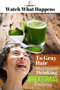 Gray hair is inevitable as you age, but recent studies suggest that you may be able to delay it by adding more wheatgrass into your diet.