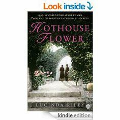 Hothouse Flower: Lucinda Riley