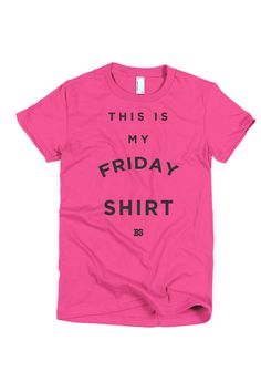 This is My Friday Shirt