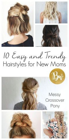 Here are 10 easy and trendy hairstyles for mommas! Buns, braids, and messy OH MY! Mommy Hairstyles, Great Hairstyles, Braided Hairstyles, Hairdos, New Mom Hair, Good Hair Day, Hair Trends, Hair Inspiration, Short Hair Styles