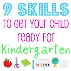 Nine skills kids should know before going to Kindergarten. It is shocking how many kids don't know these. It starts at home. by ksrose
