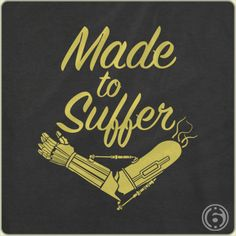 Made To Suffer T-Shirt by 6 Dollar Shirts. Thousands of designs available for men, women, and kids on tees, hoodies, and tank tops. New Shirt Design, The Force Is Strong, Vintage Shirts, Cool Tees, Funny Tshirts, Star Wars, Typography, T Shirt, Detail